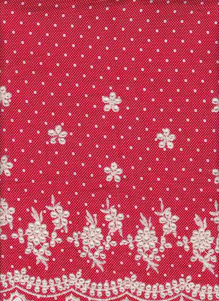 19443 / RED GROUND/WHT DOTS / RAYON CHALLIS MIXED DOT PRINT W/BORDER FLOWER EMBR